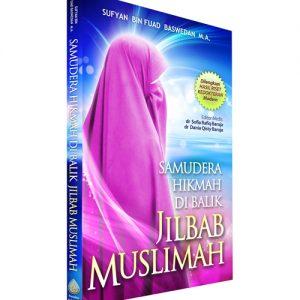 Samudra Hikmah Dibalik Jilbab Muslimah
