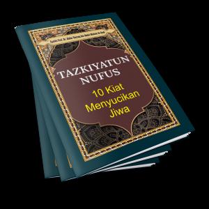 Tazkiyatun Nufus 10 Kiat Menyucikan Jiwa